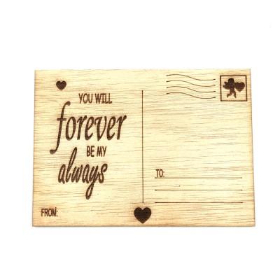 """Ξύλινη card postal """"YOU ARE FOREVER BE MY ALWAYS"""""""